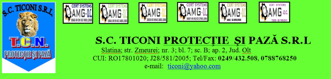 S. C.  Ticoni Paza si Protectie - Slatina - Olt
